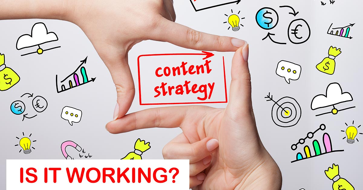Simple Ways to Tell if Your Content Strategy Is Working
