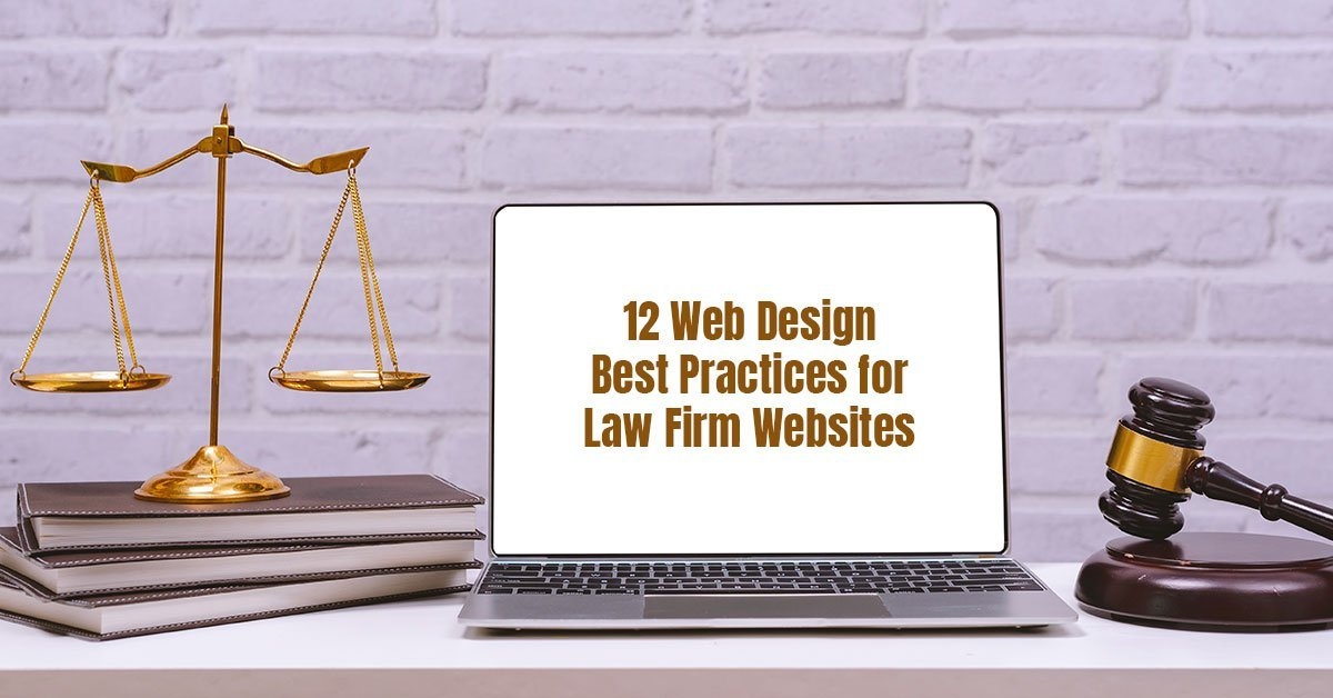 12 Web Design Best Practices for Law Firm Websites
