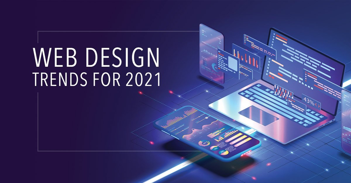 5 Important Web Design Trends for 2021